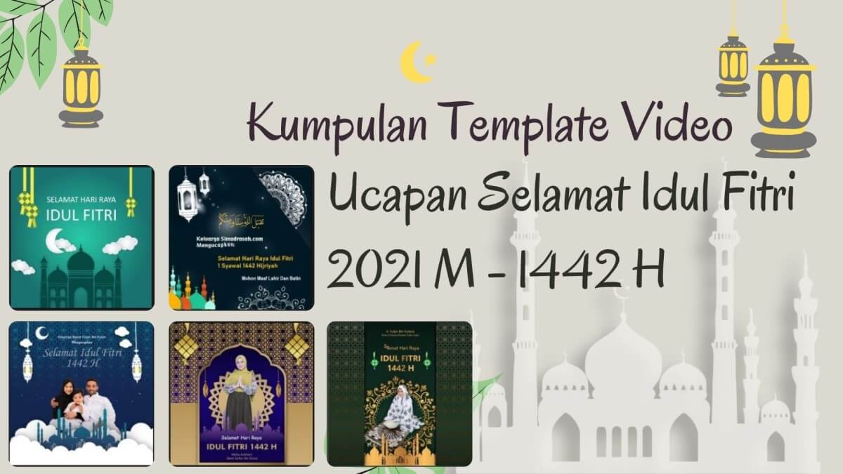 Download Template Video Ucapan Idul Fitri 2021 1442 H Format PPT